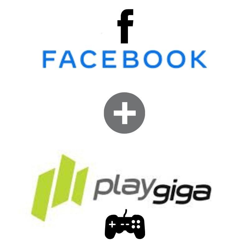Facebook Acquires PlayGiga